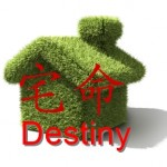 House Destiny feng shui